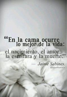 Jaime Sabines Frases Google Search Jaime Sabines Pinterest