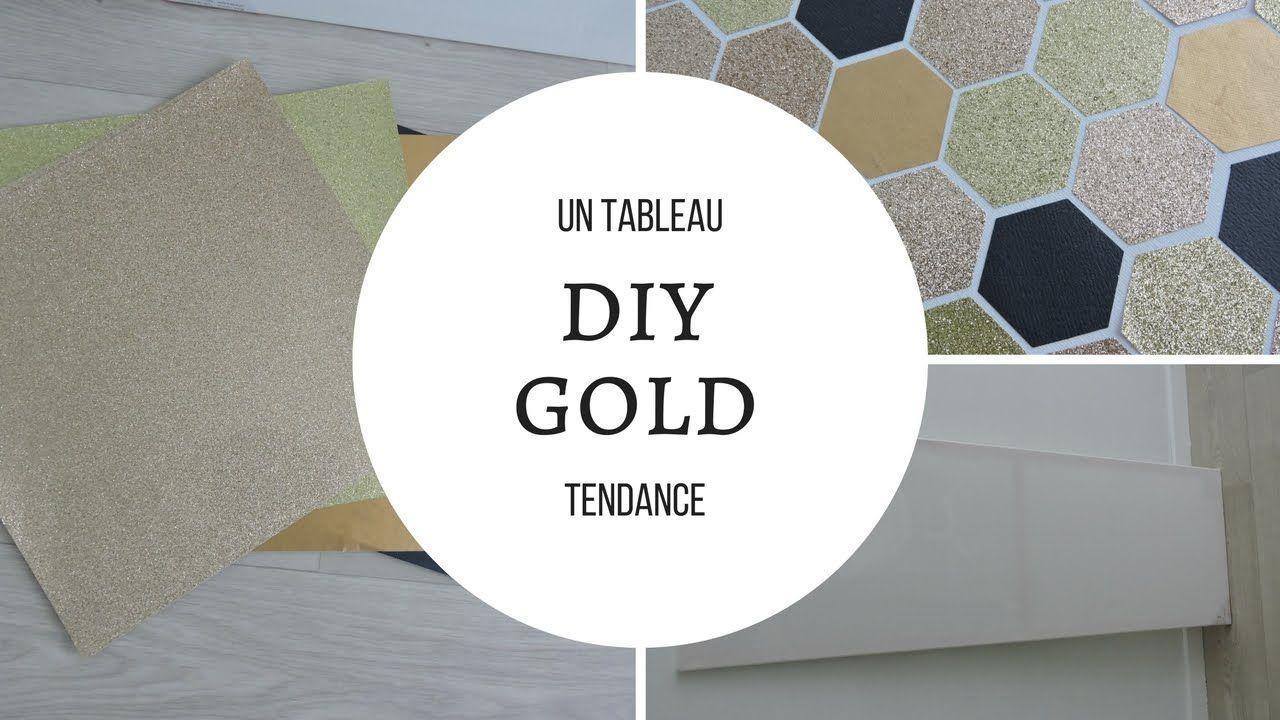 DIY  : un tableau tendance gold
