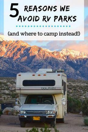 5 Reasons we Avoid RV Parks (and where to camp instead!) - The Rolling Pack