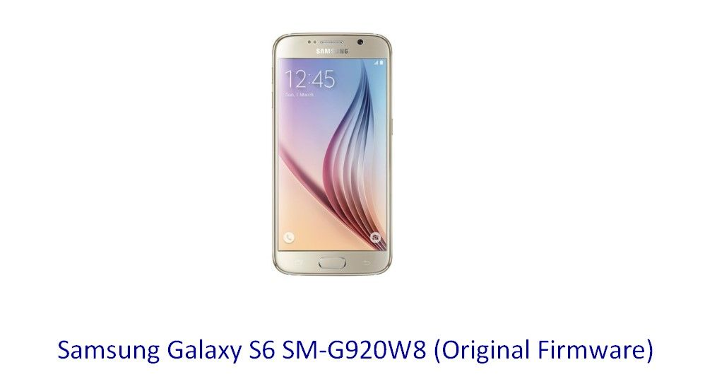 download firmware galaxy s6 model sm-g920w8