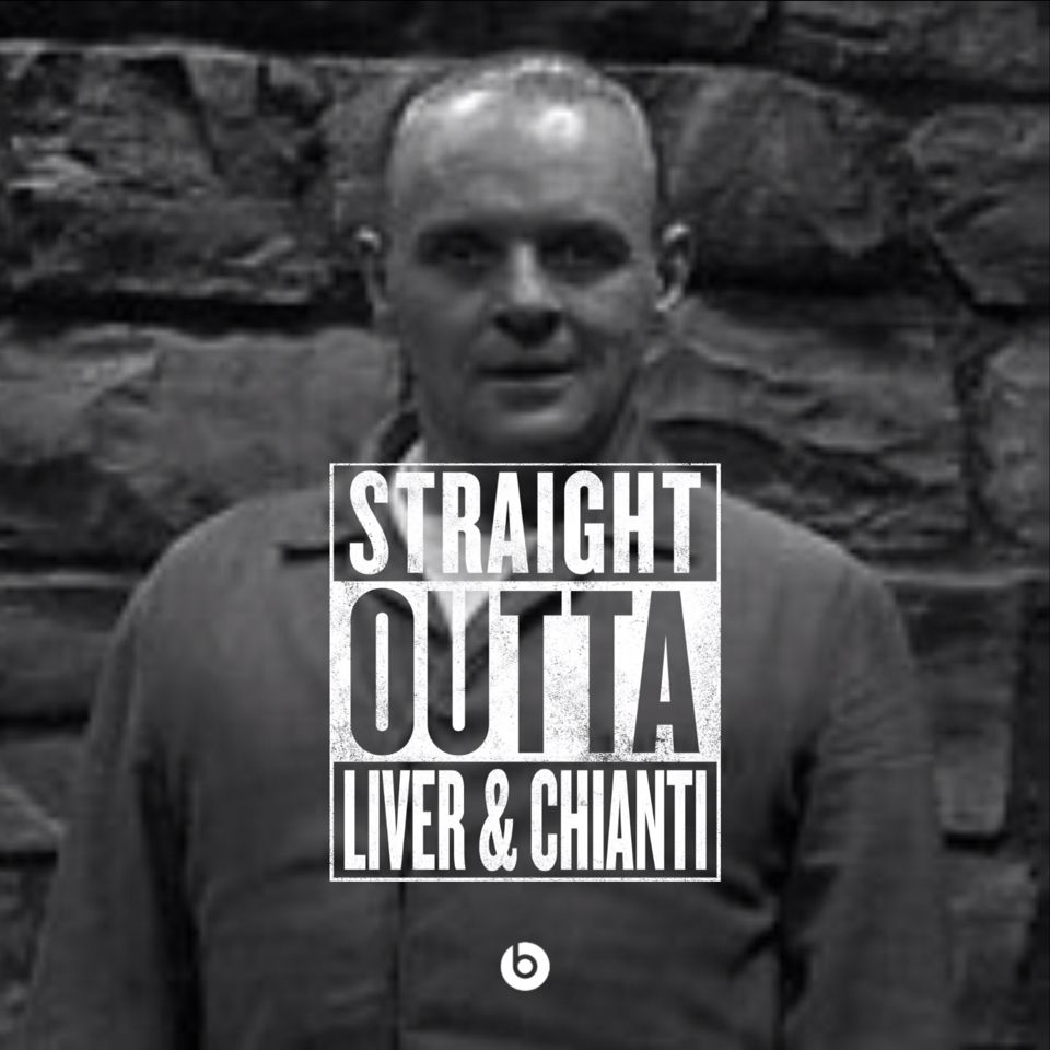 Straight outta Liver & Chianti.  Silence of the Lambs. Hannibal Lecter.