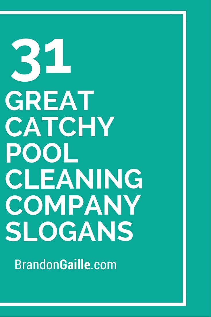 51 Great Catchy Pool Cleaning Company Slogans | Catchy