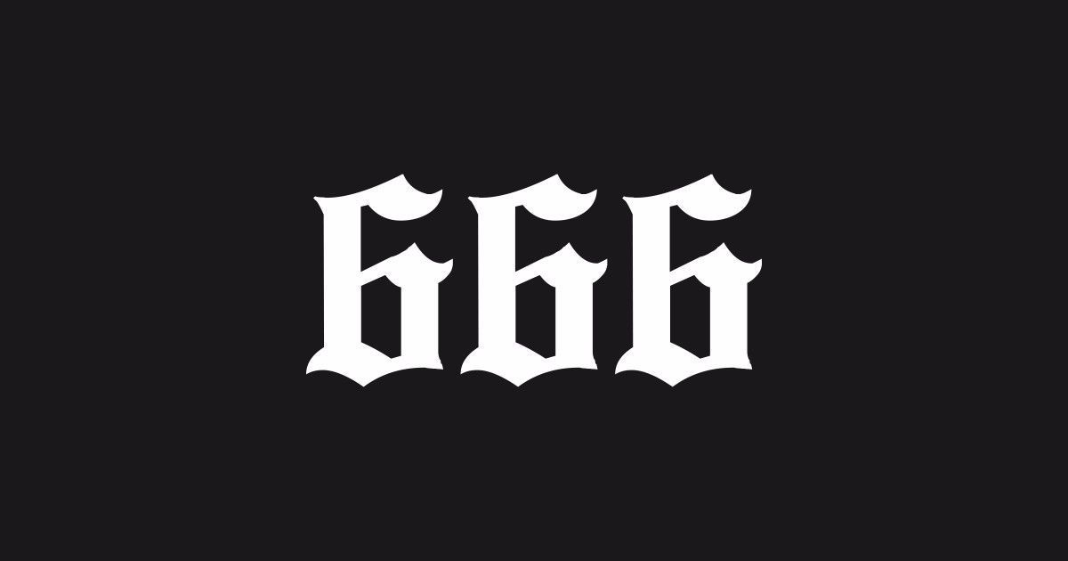 666 Aka Number Of The Beast A Diabolical Symbol Known For Centuries Wear It With Pride Your Goth Dark Art Illustrations Old English Tattoo Satanic Tattoos
