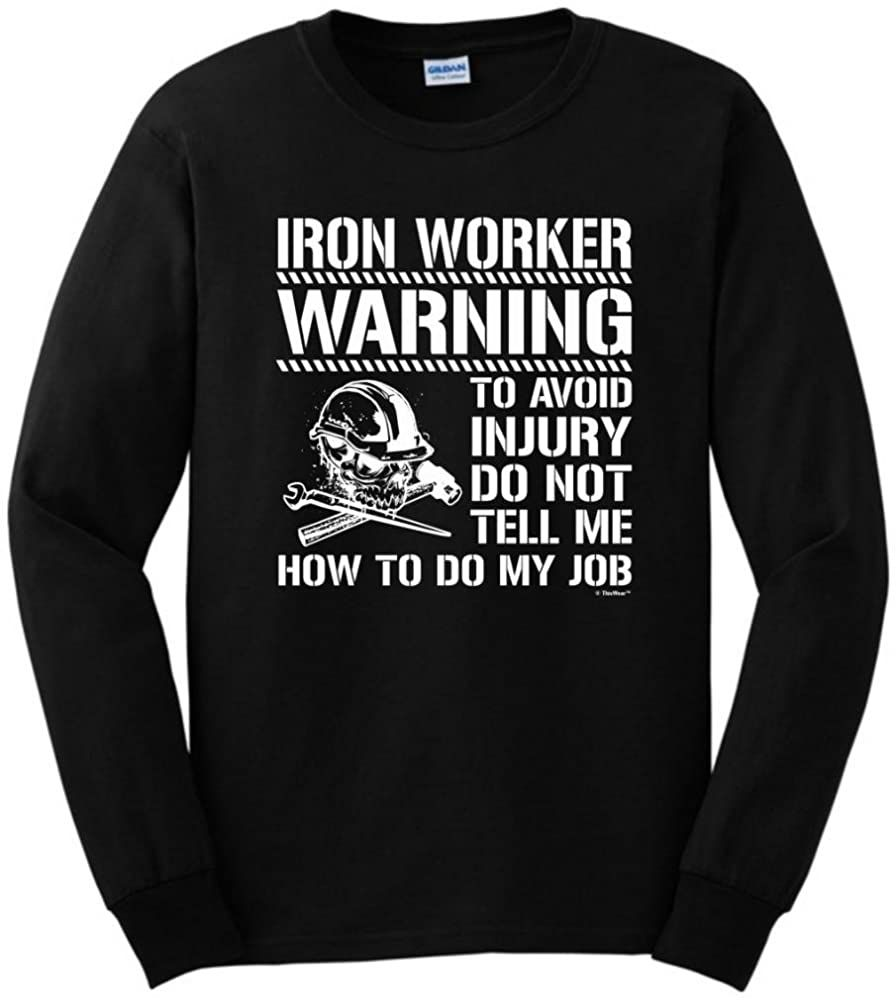 Avoid injury dont tell me how to do job iron