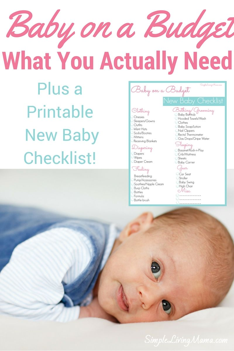 Baby On A Budget The Stuff You Actually Need Simple Living Mama Baby On A Budget New Baby Products New Baby Checklist