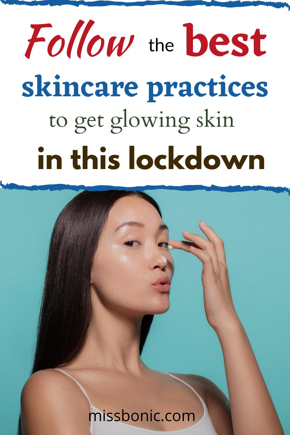 Follow The Best Skincare Practices To Get Glowing Skin In This Lockdown In 2020 Skin Care Skin Care Routine Skin Care Routine Steps