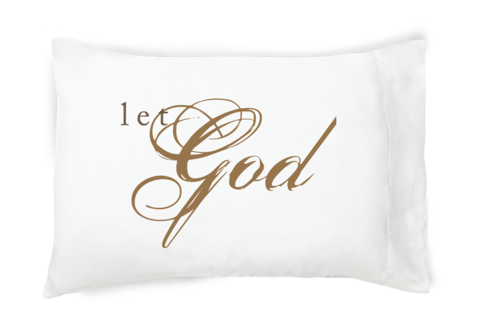Faceplant Pillowcases Prepossessing Let God  Pillowcase  Prayersfaceplant Dreams  Pinterest Decorating Inspiration