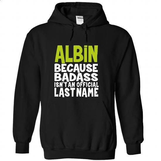 (BadAss) ALBIN - #sorority shirt #funny sweater. MORE INFO => https://www.sunfrog.com/Names/BadAss-ALBIN-erfpryjxxg-Black-44789978-Hoodie.html?68278
