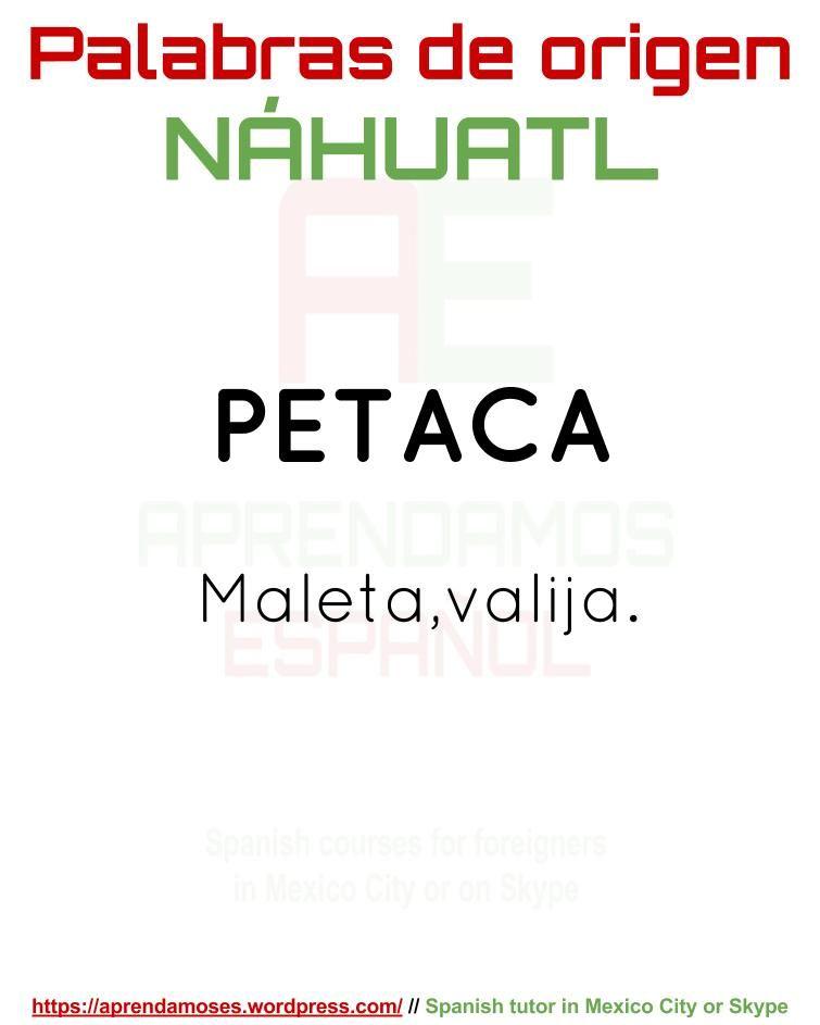 Palabras De Origen Nahuatl Palabras En Nahuatl Palabras Palabras Cultas