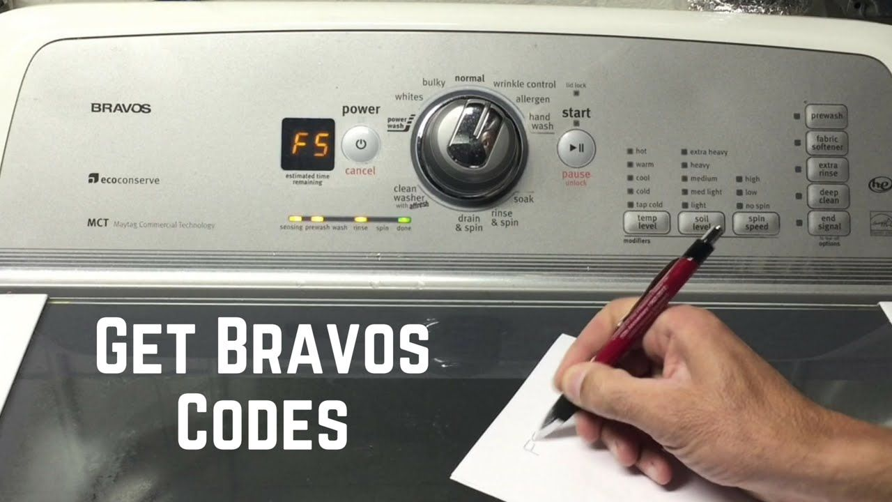 How To Get Codes Maytag Bravos Washer Fix It Yourself