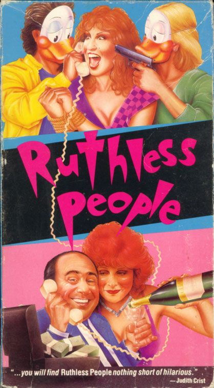 Ruthless People Ruthless People On Vhs Starring Bette Midler Danny Devito Judge Good Movies Great Movies Love Movie
