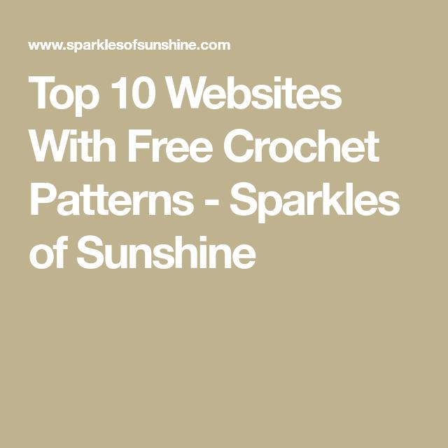 Top 10 Websites With Free Crochet Patterns Free Crochet Sunshine