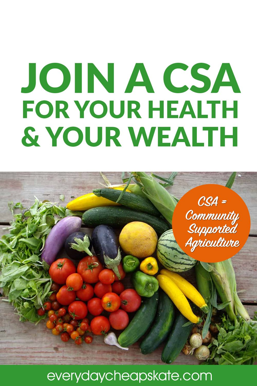 Join a CSA for Your Health and Your Wealth in 2020 For