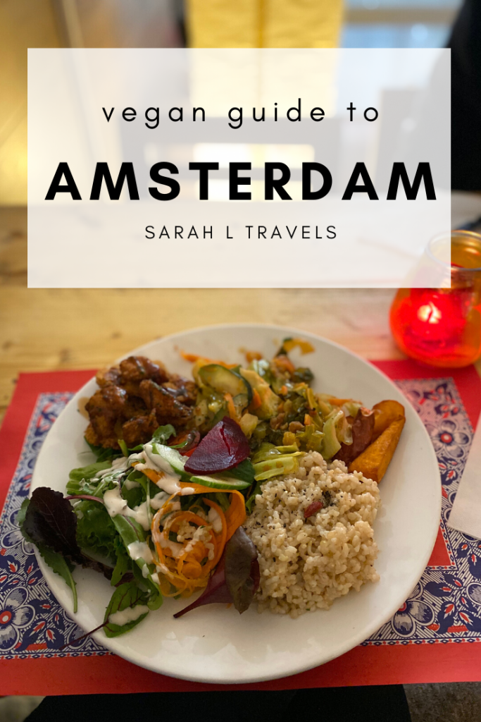 Vegan Amsterdam Top 5 Vegan And Veg Friendly Spots Sarah L Travels Vegan Guide Vegan Restaurants Tasty Ingredients