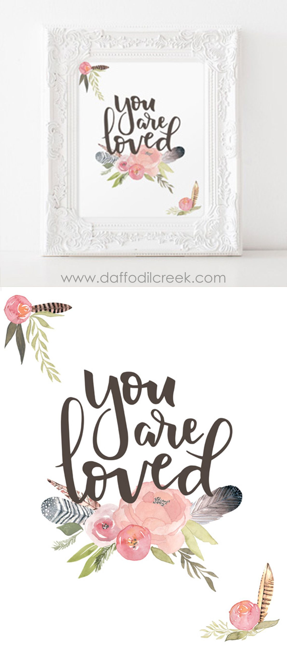 """Spread some love with this sentimental and sweet nursery print! The phrase """"You are loved"""" is hand lettered and paired with watercolor flowers and feathers. So sweet for a girls room or nursery!"""