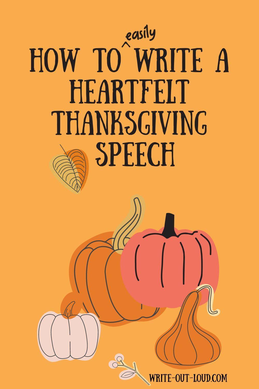 Write A Heartfelt Thanksgiving Speech In 2020 Public Speaking Activities Speech Public Speaking