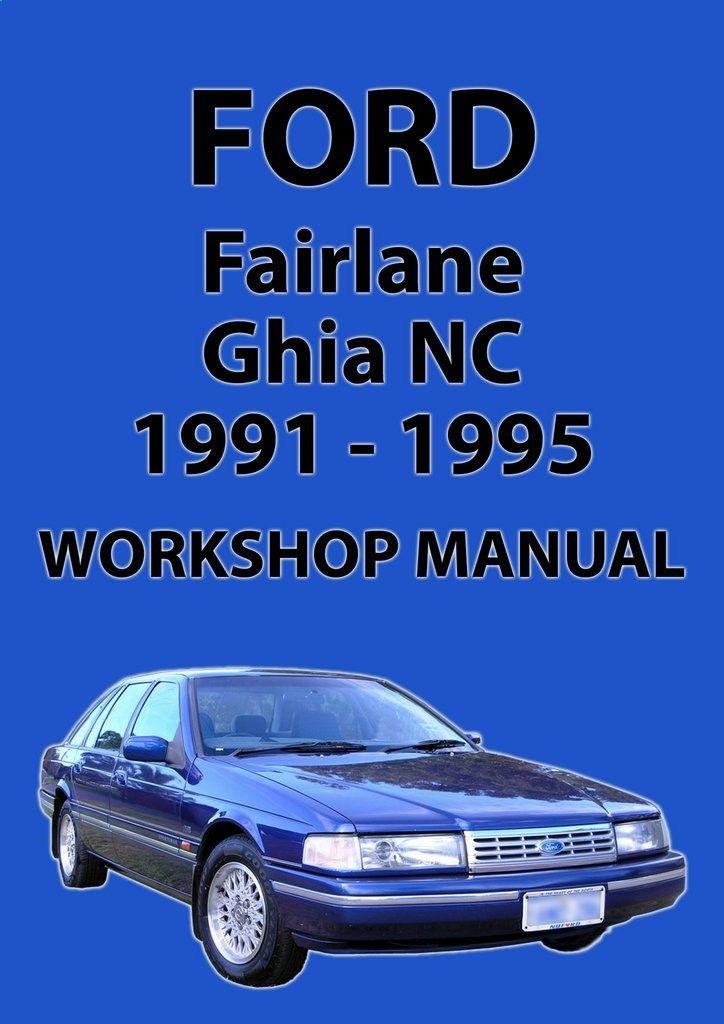 FORD Fairlane Workshop Manual: NC Series 1991-1995