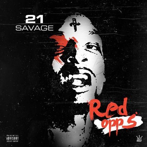 Red Opps Prod By Sonny Digital 21 Savage Sonny Digital Savage