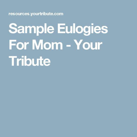 Sample Eulogies For Mom