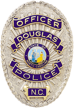 Us State Of North Carolina City Of Douglas Police Department Badge Police Badge Police Police Department