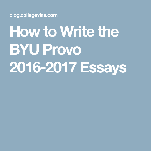 how to write the byu provo essays college application  want to learn how to stand out on the application essays for byu provo collegevine gives you the tips tricks and insights you need to impress