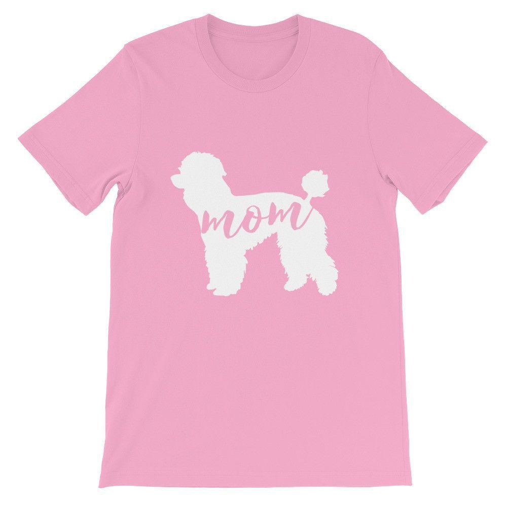 Poodle Mom - Unisex short sleeve t-shirt   Unisex, Short sleeves and ...