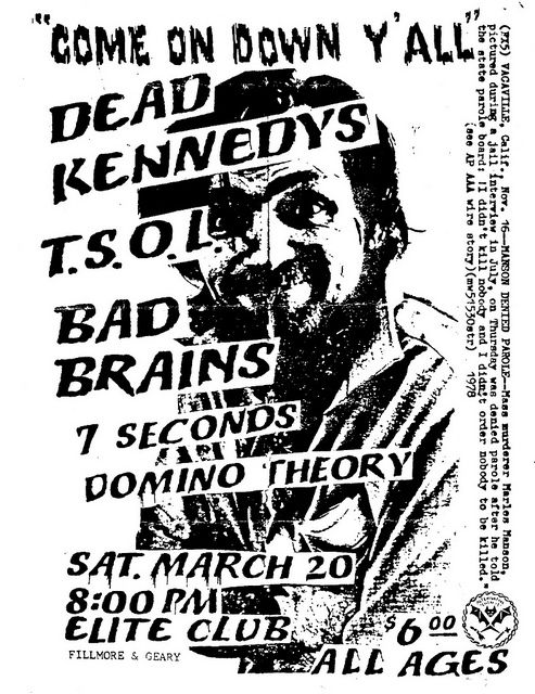 Bad Brains, Dead Kennedys. Killer ass show.