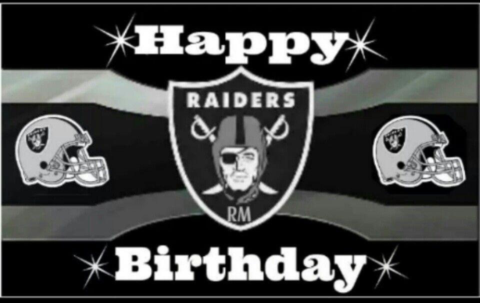 happy birthday raiders Happy Birthday from The Raider Nation | Raiders bitches | Raiders  happy birthday raiders