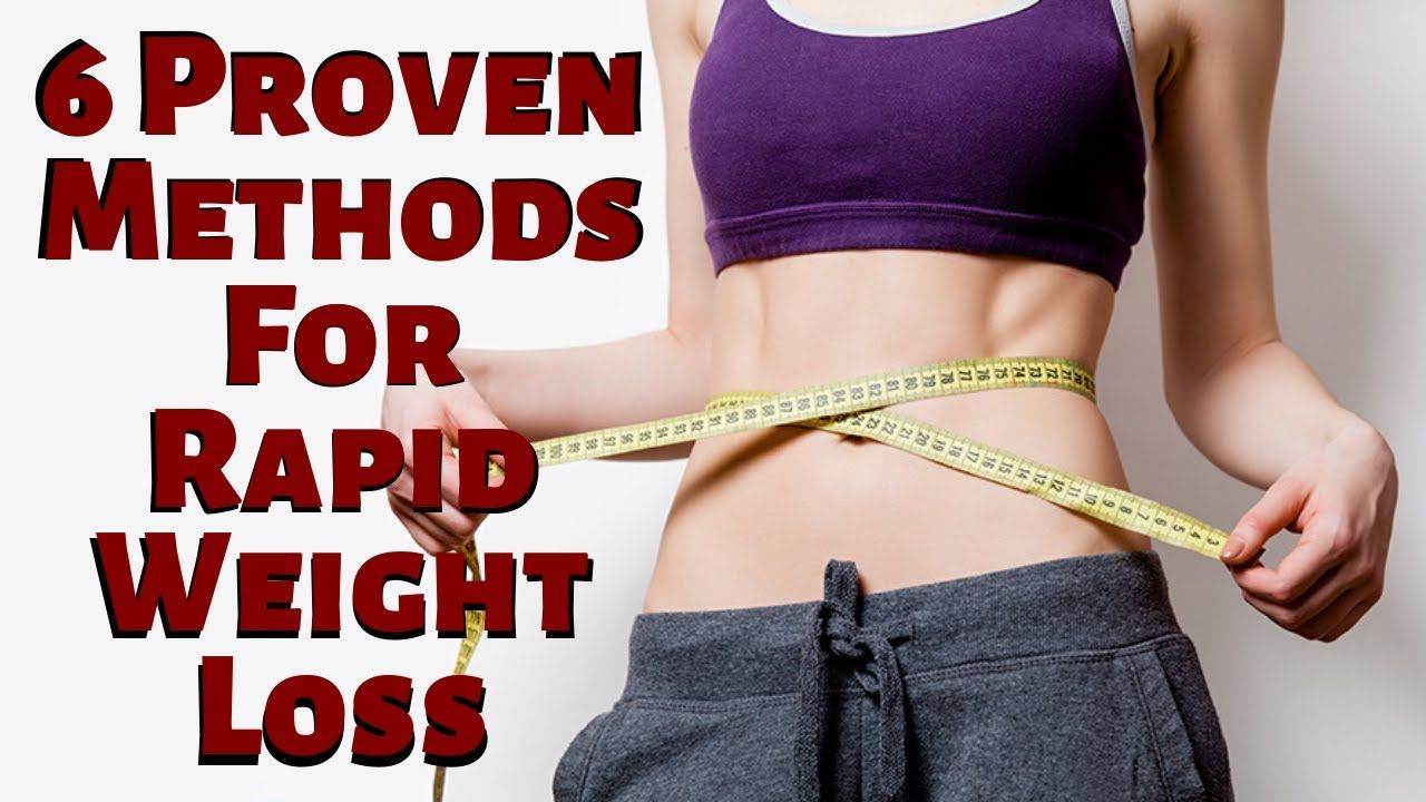 6 Proven Methods For Rapid Weight Loss | Keto die
