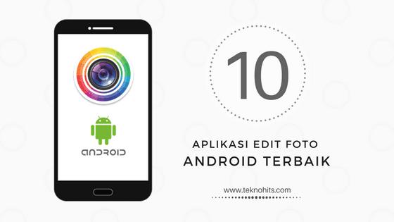 10 Aplikasi Edit Foto Android Terbaik Di Dunia Di 2020 Aplikasi Pengeditan Foto Stan Foto
