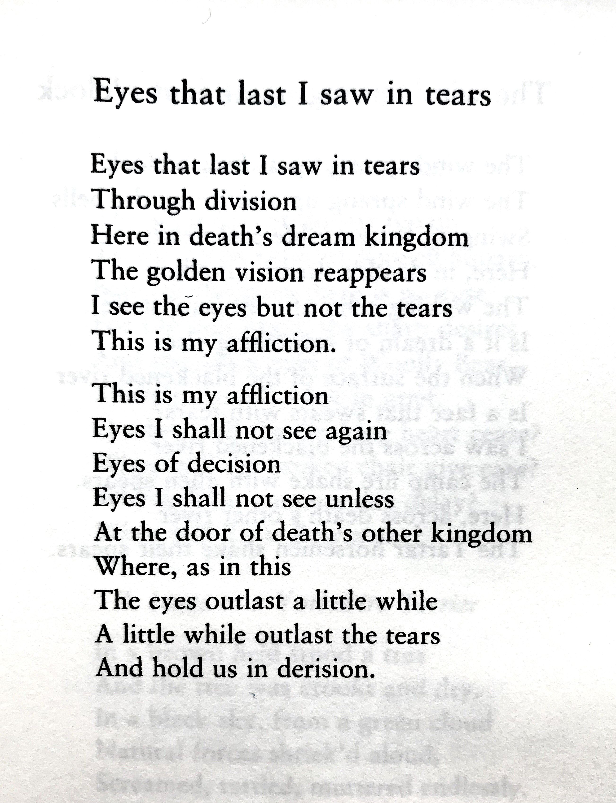 Thomas Stearns Eliot Eyes That Last I Saw In Tears