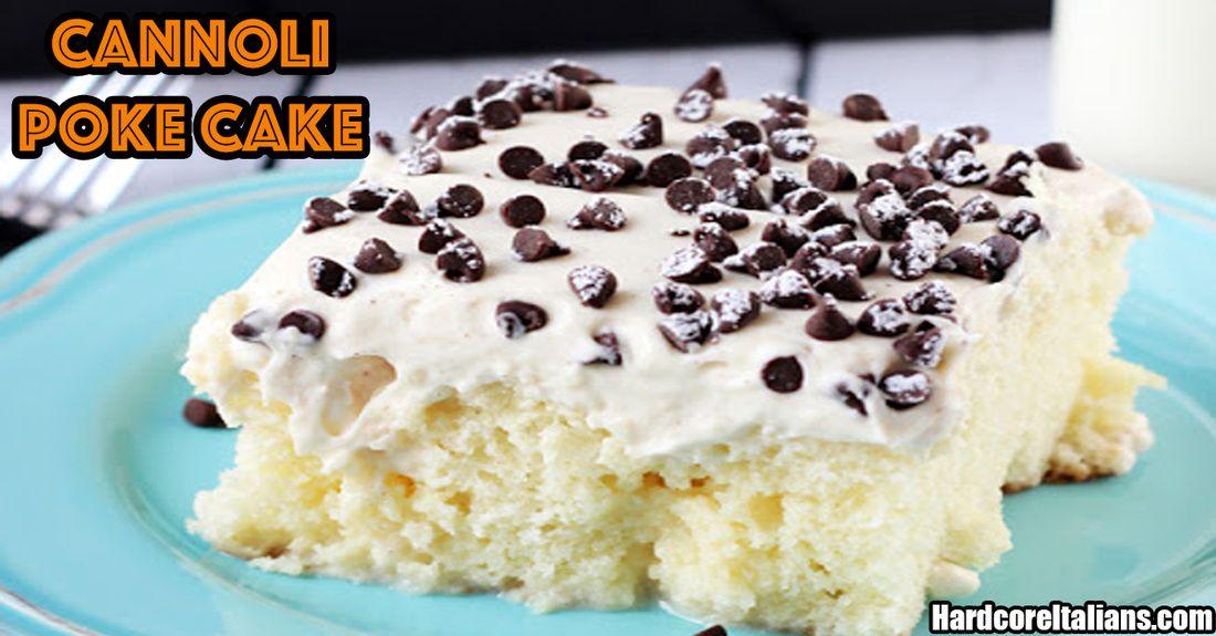 Cannoli poke cake cannoli poke cake desserts poke cake