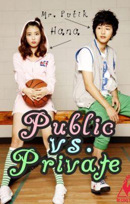 Public vs  Private - Public vs  Private | Wattpad Stories