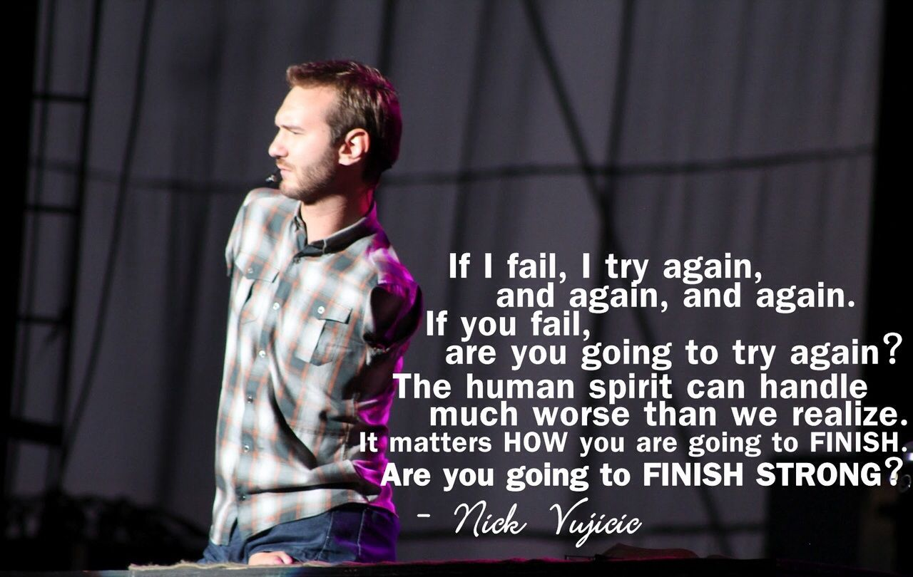 Nick Vujicic quote. Never give up! Motivational quote