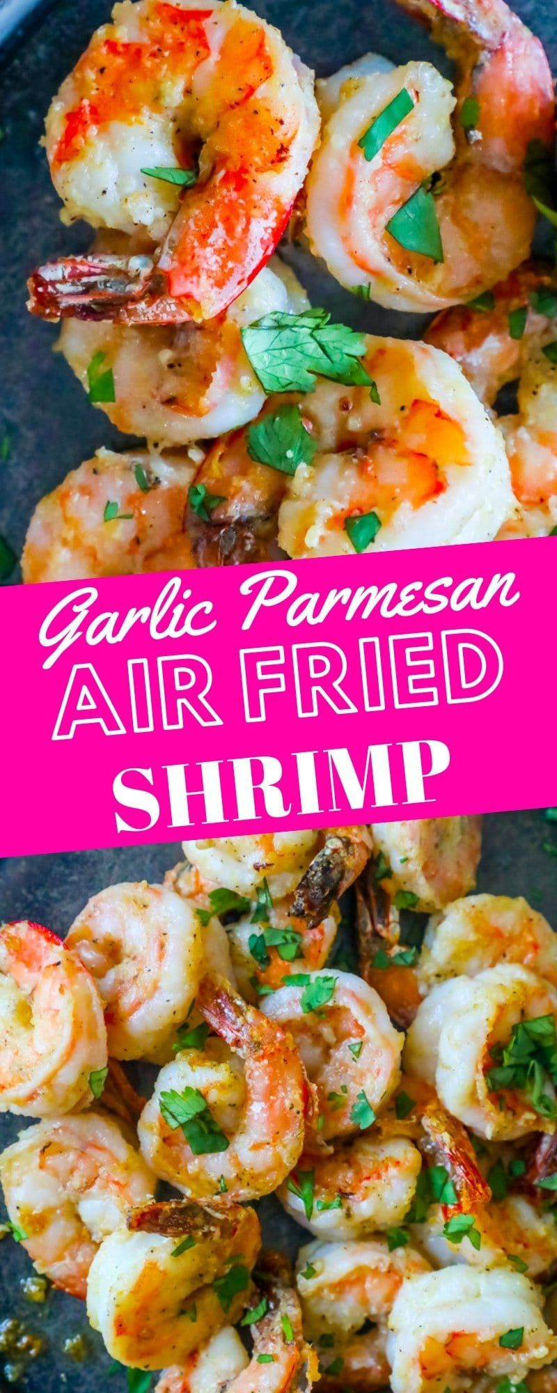 Garlic Parmesan Air Fried Shrimp Recipe - Sweet Cs Designs