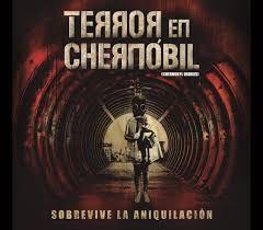 Terror En Chernobyl Pelicula Generalmente De Suspenso Entretenida Para El Desparche Terror En Chernobil Chernobil Atrapados En Chernobyl