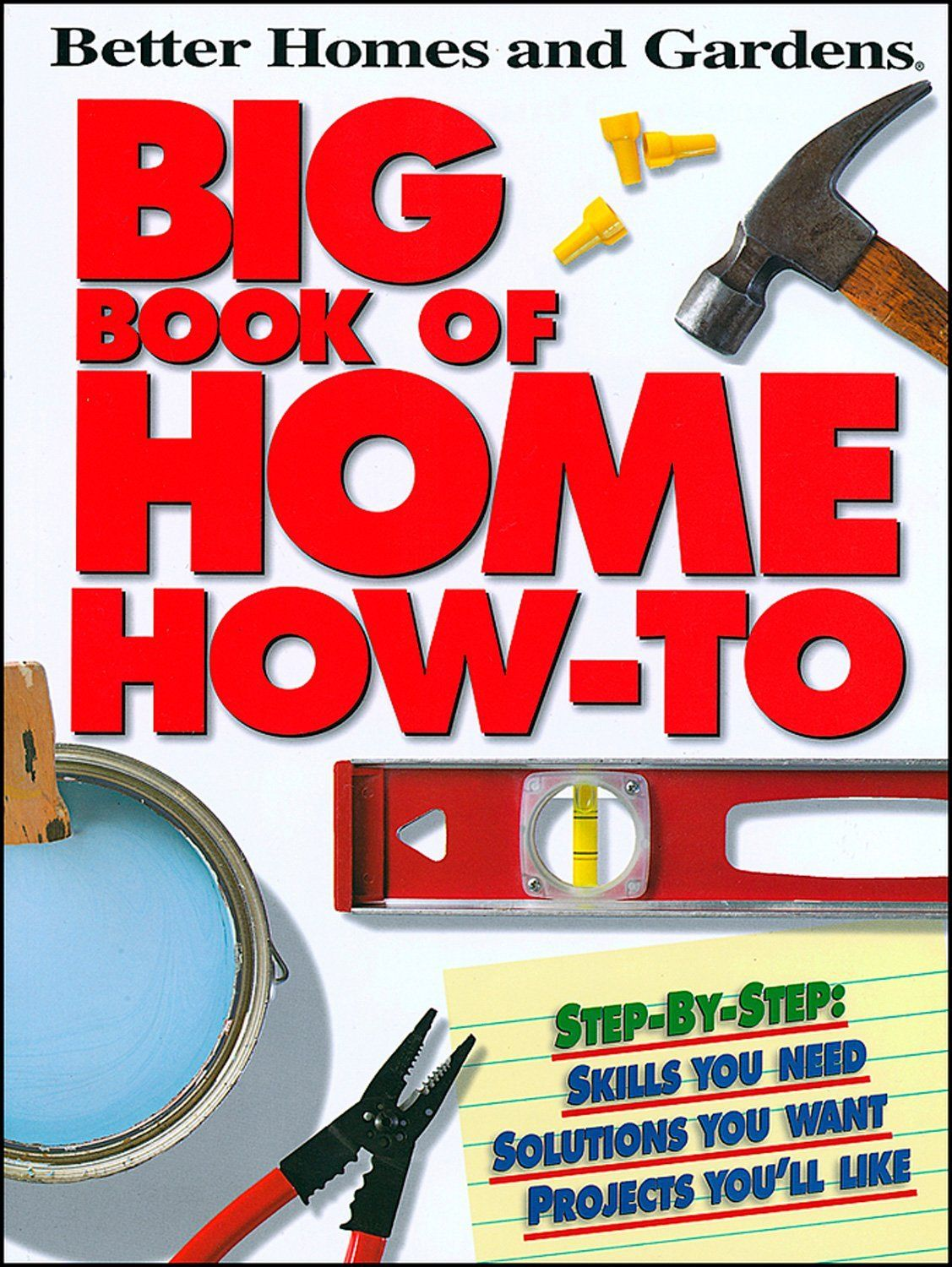 Big book of home how to p better homes and gardens better homes big book of home how to p better homes and gardens better homes gardens do it yourself product description must have resource and incredibl solutioingenieria Image collections