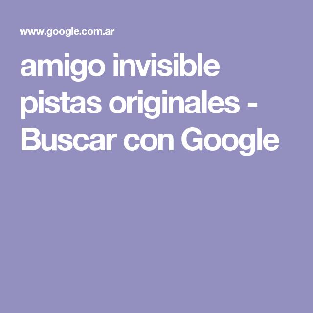 Amigo Invisible Pistas Originales Buscar Con Google