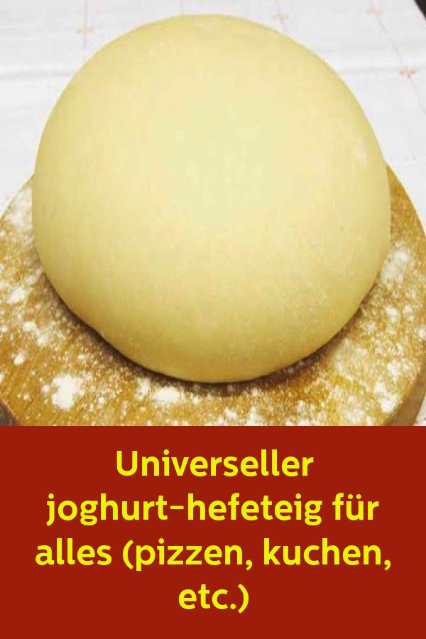 Universeller joghurt-hefeteig für alles (pizzen kuchen etc.) #hefeteigfürpizza