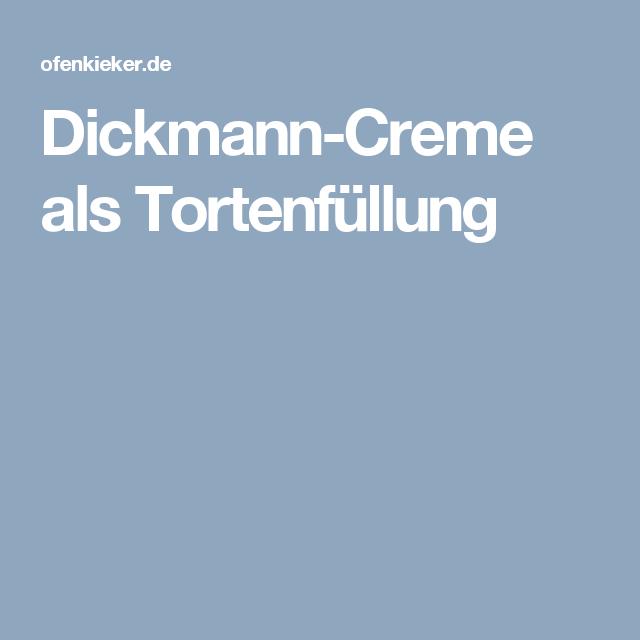 Dickmann-Creme als Tortenfüllung                                                                                                                                                                                 Mehr