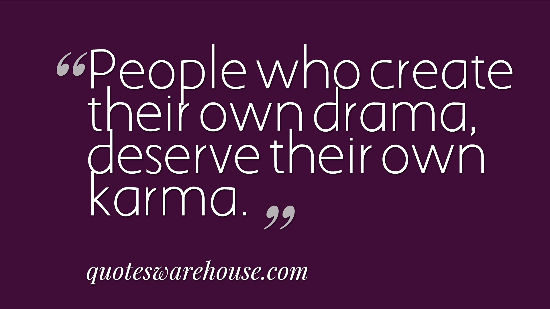 Viewing Gallery For Quotes About Drama And Haters Karma Quotes Quotes About Haters Ex Best Friend Quotes