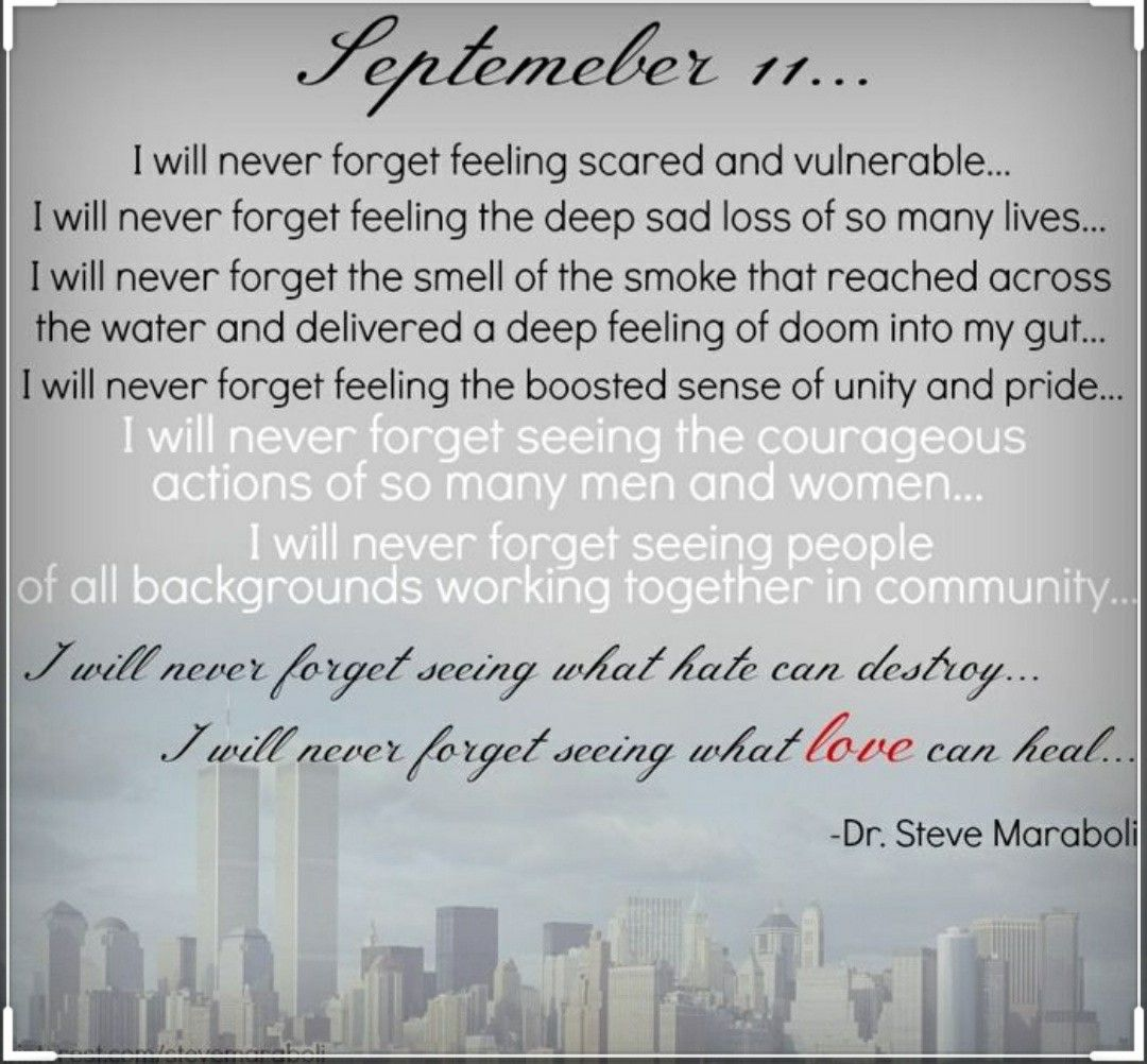 Pin By Christina Robinson On Holiday Seasonal Birthday Never Forget Quotes Forgotten Quotes September 11 Quotes