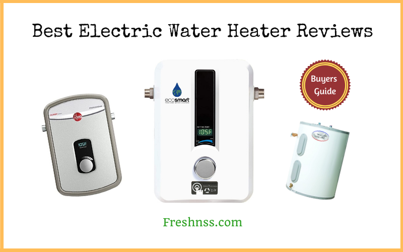 Pin On Best Electric Water Heater Reviews