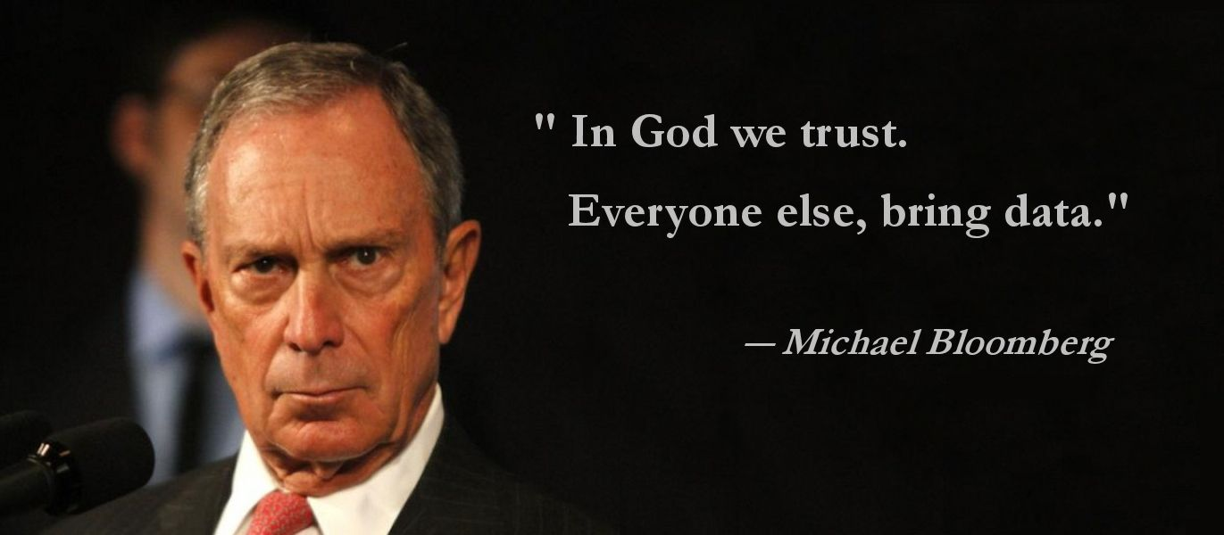 Quote Michael Bloomberg Businessman Nyc Mayor In God We Trust