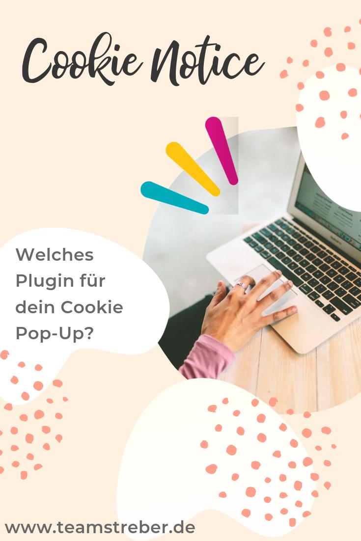 Cookie Einwilligung Ist Pflicht Teamstreber In 2020 Blog Erstellen Erfolgreich Bloggen Online Marketing