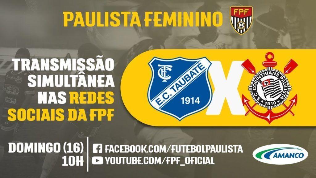 24b892dc1b778 Assistir Taubaté x Corinthians AO VIVO – Paulista Feminino 2018 ...