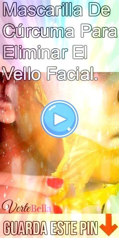 De Cúrcuma Para Eliminar El Vello Facial Mascarilla De Cúrcuma Para Eliminar El Vello Facial  Como hacer deplacion permanente con remedios naturales Apliqu&...