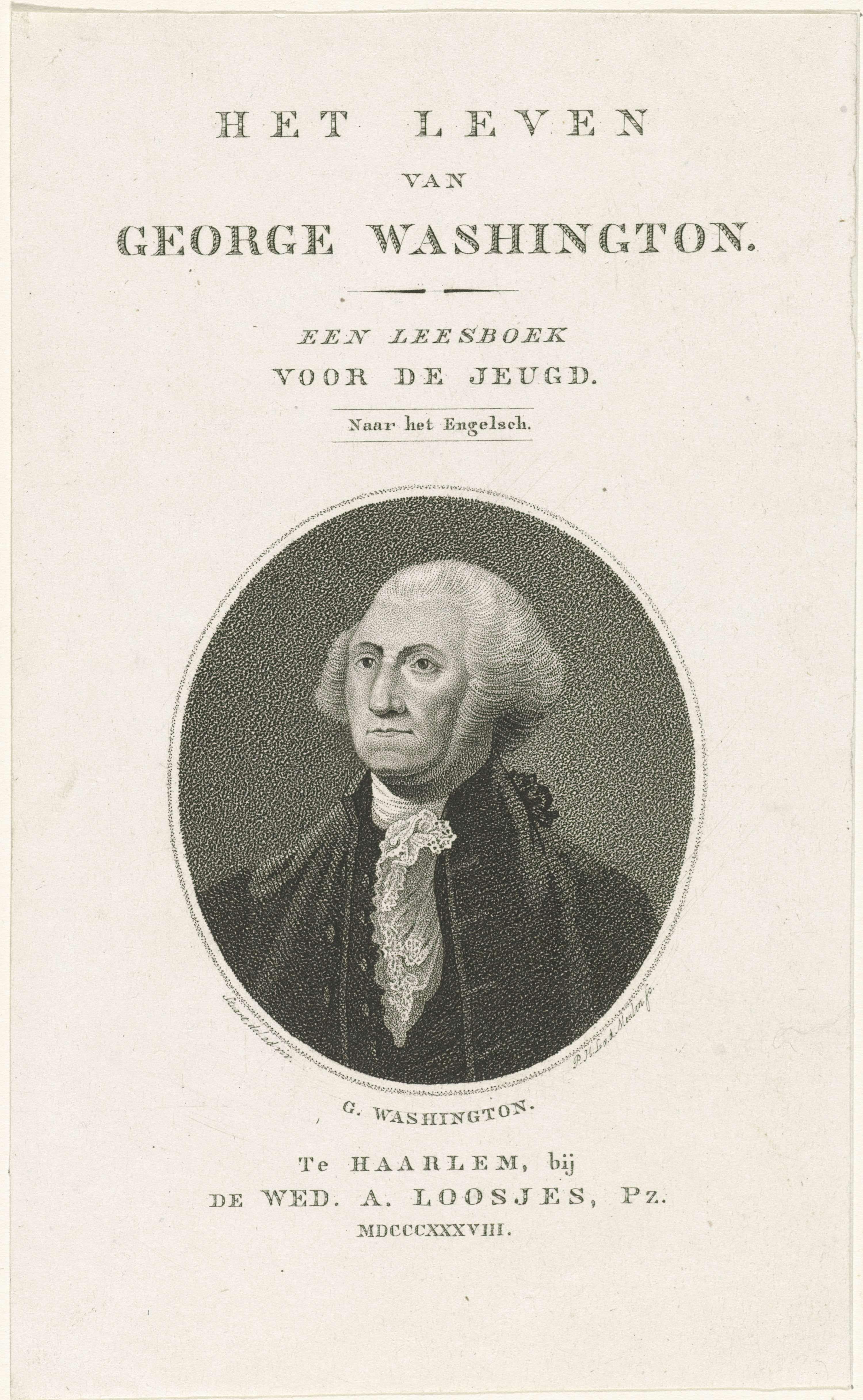 Pieter van der Meulen   Portret van George Washington, Pieter van der Meulen, weduwe Adriaan Loosjes Pz., 1838   Portret van George Washington, eerste president van de Verenigde Staten.