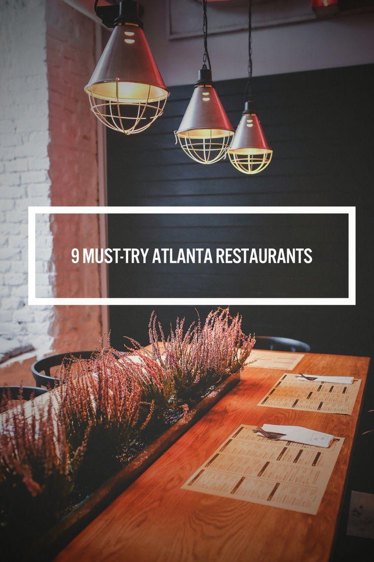 9 Must-Try Atlanta Restaurants