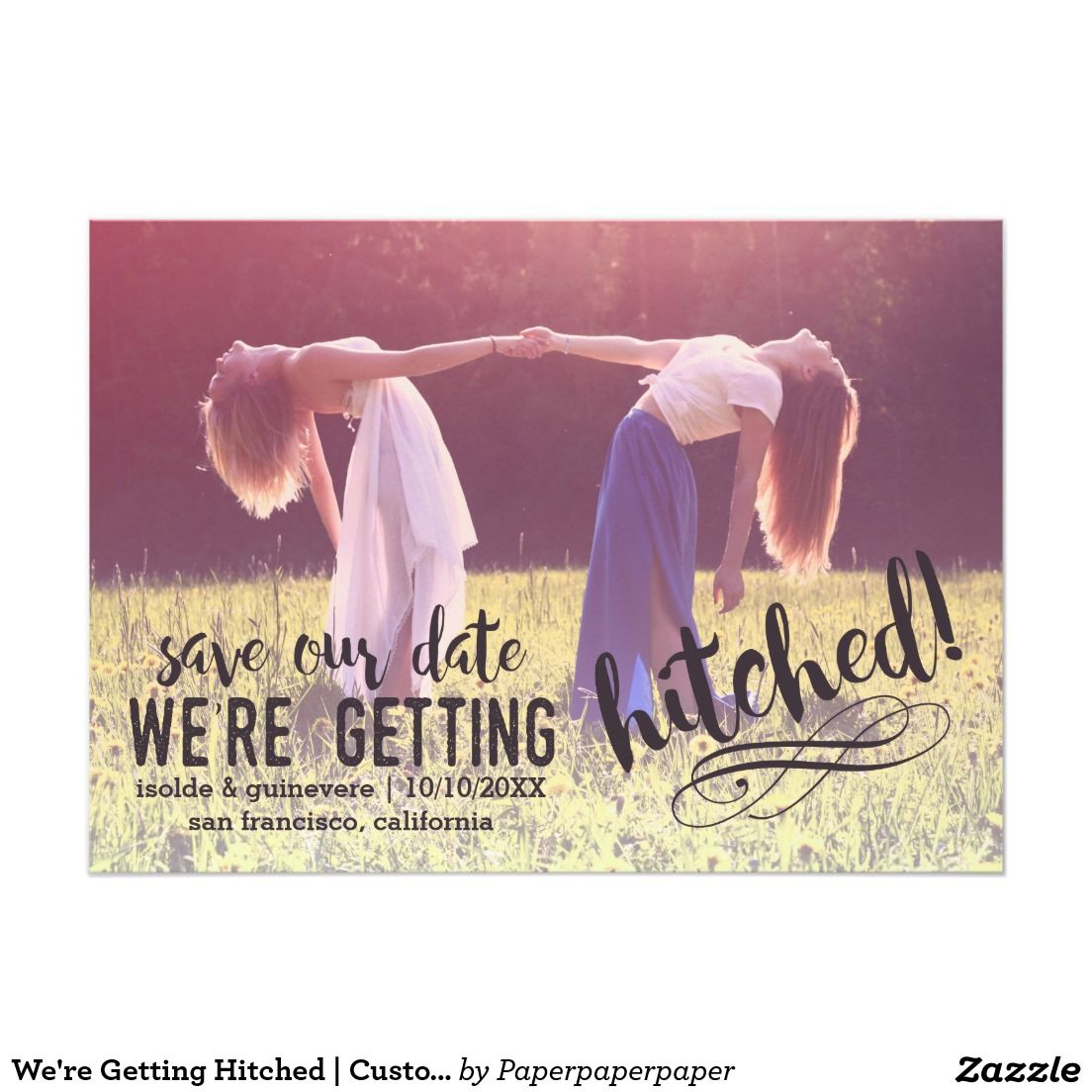 We Re Getting Hitched Custom Photo Save The Date Card Custom
